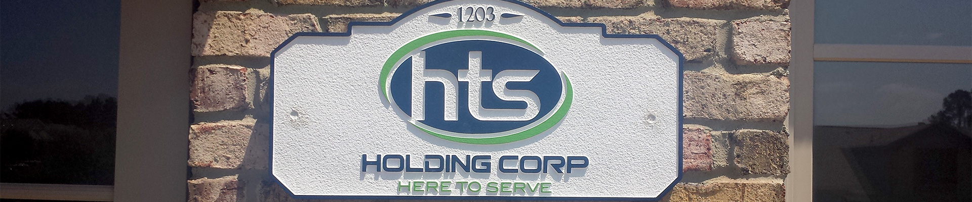 HTS Holding Corp Sandblasted Sign